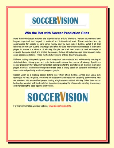 Win the bet with soccer prediction sites by SoccerVision - issuu