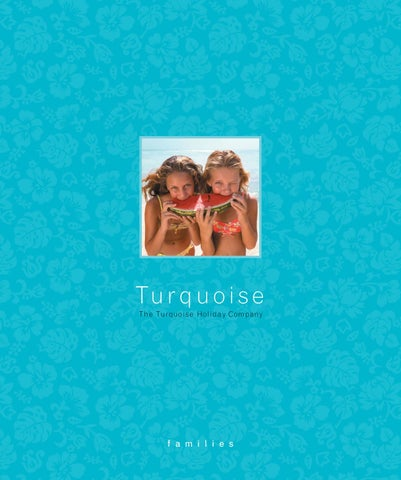 b14be37777 Turquoise Holidays - Family Brochure by Tommy Turquoise - issuu