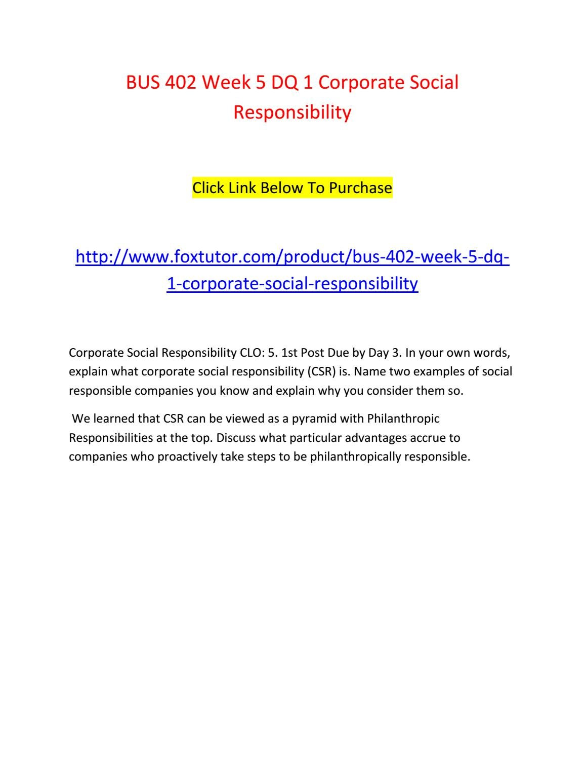 Bus 402 Week 5 Dq 1 Corporate Social Responsibility By Bus402ft Issuu