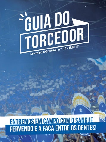 Guia do Torcedor - Nº 112 - Cruzeiro x Grêmio by Cruzeiro Esporte ... d2035b9bf562f