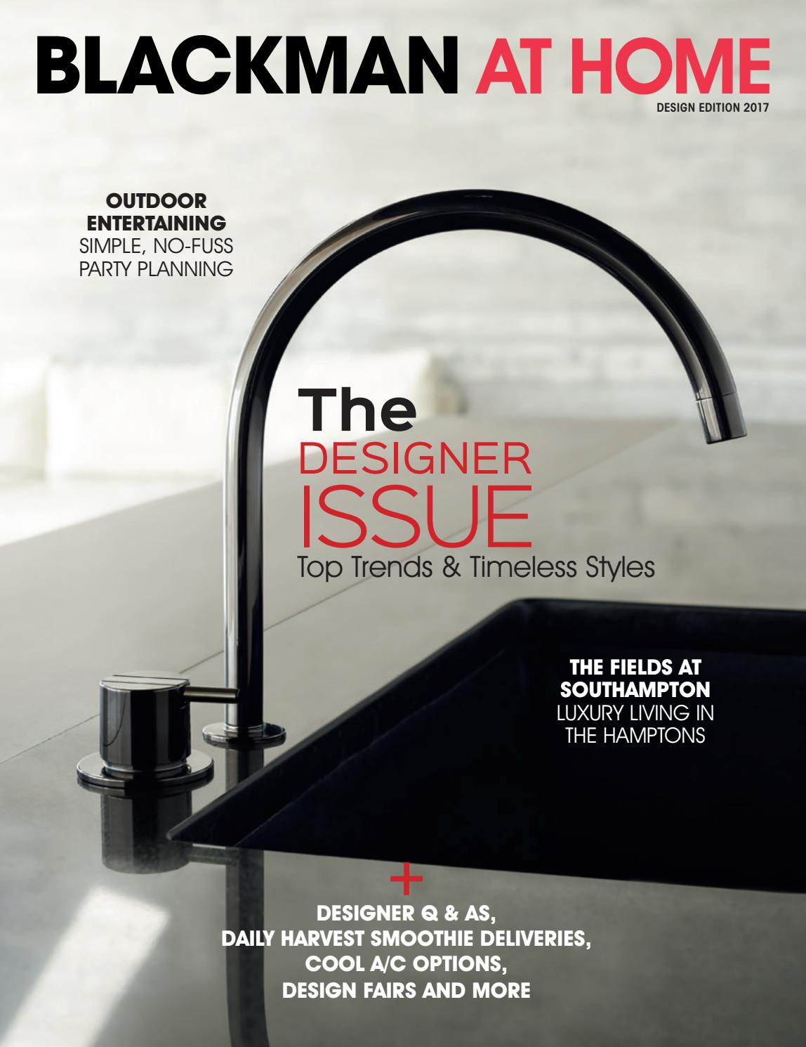 Blackman At Home Issue 3 By Blackman Plumbing Issuu