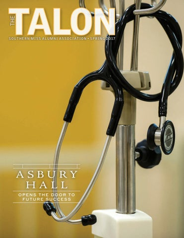 The Talon Spring 2017 By Southern Miss Alumni Association Issuu