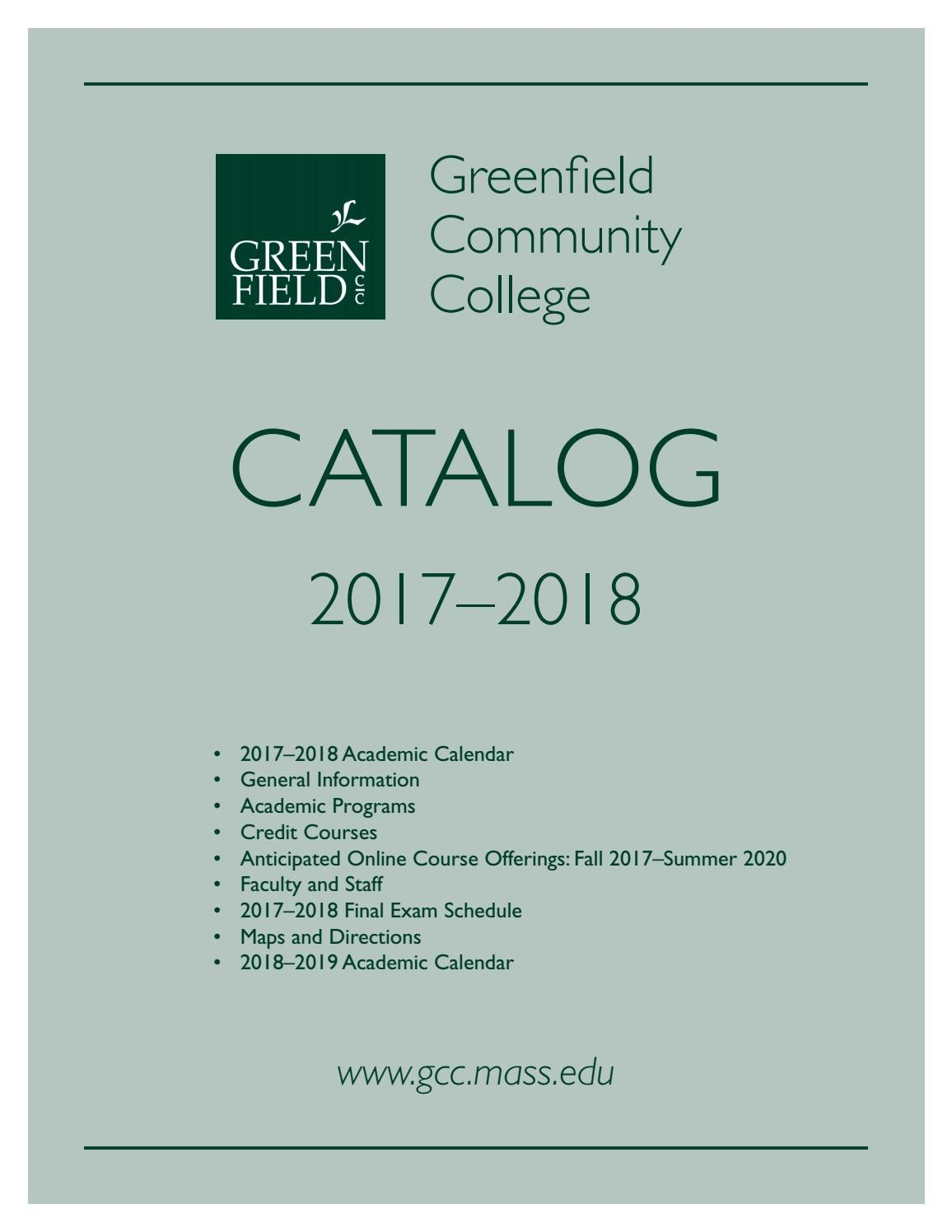 2017-18 GCC Academic Catalog by Greenfield Community College - issuu
