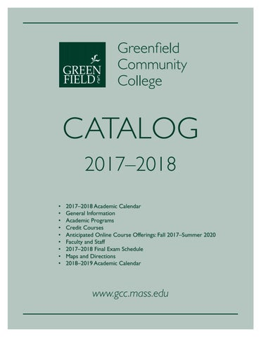 Tufts Academic Calendar.2017 18 Gcc Academic Catalog By Greenfield Community College Issuu