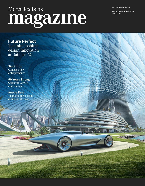 Mercedes-Benz magazine — Spring/Summer 2017 by Spafax - issuu