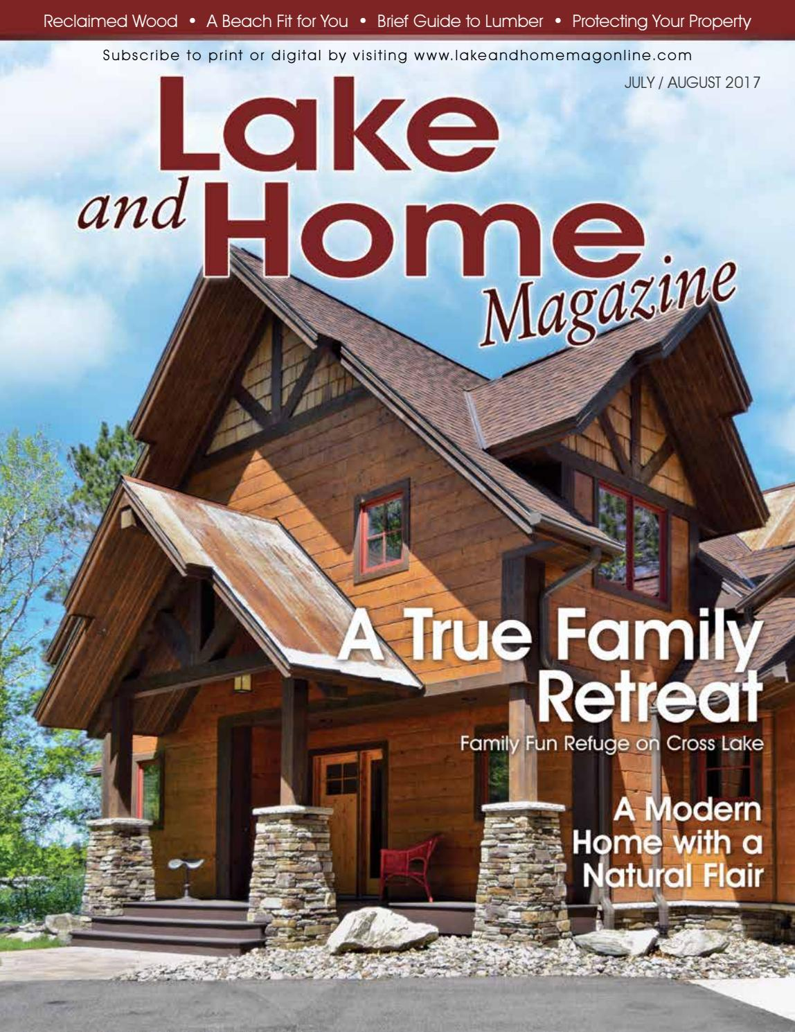 Lake and Home Magazine - July/August 2017 by CompassMedia - issuu