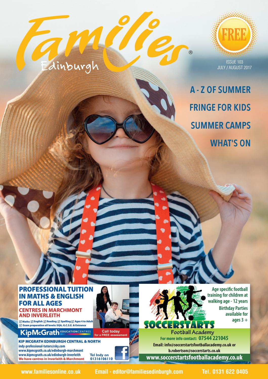 The Seekers Why Parents Try Fringe >> Families Edinburgh July August 2017 By Families Magazine Issuu