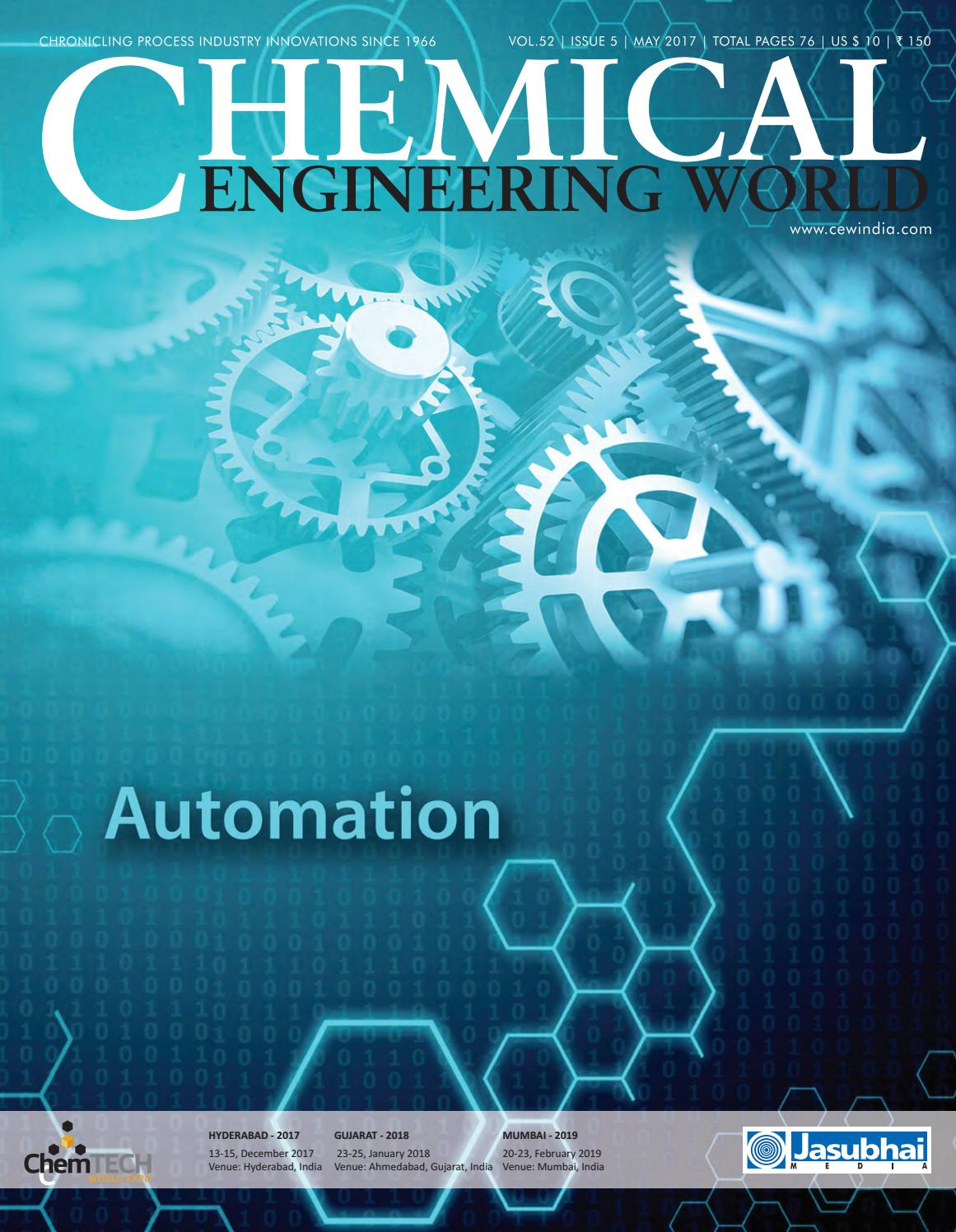 CEW May 2017 by Chemical Engineering World - issuu
