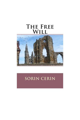 The Free Will Philosophical Poems By Sorin Cerin By Books Written