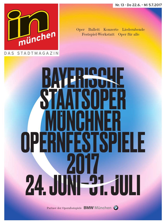 in münchen - Das Stadtmagazin, Ausgabe 13/2017 by InMagazin Verlags ...