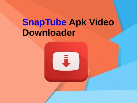SnapTube Apk Video Downloader by SnaptubeApk - issuu