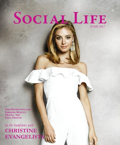 502e9cd9c9 Social Life - June 2017 - Christine Evangelista by Social Life ...