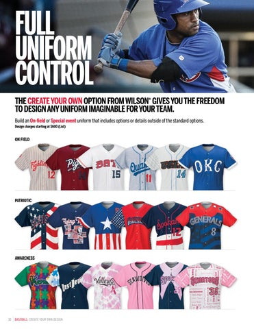72291dd5 FULL UNIFORM CONTROL THE CREATE YOUR OWN OPTION FROM WILSON® GIVES YOU THE  FREEDOM TO DESIGN ANY UNIFORM IMAGINABLE FOR YOUR TEAM. Build an On-field  or ...