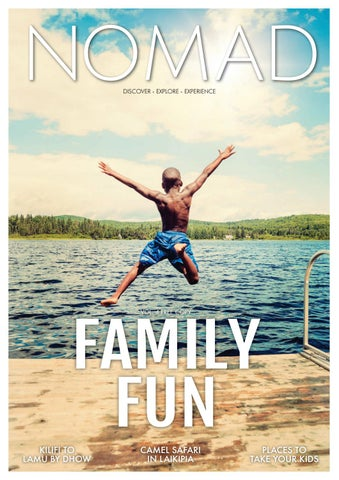 35656f519ec196 Family Fun by Nomad Magazine Africa - issuu