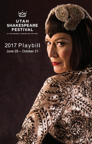 e5731a9efd24 Utah Shakespeare Festival 2017 by Mills Publishing Inc. - issuu