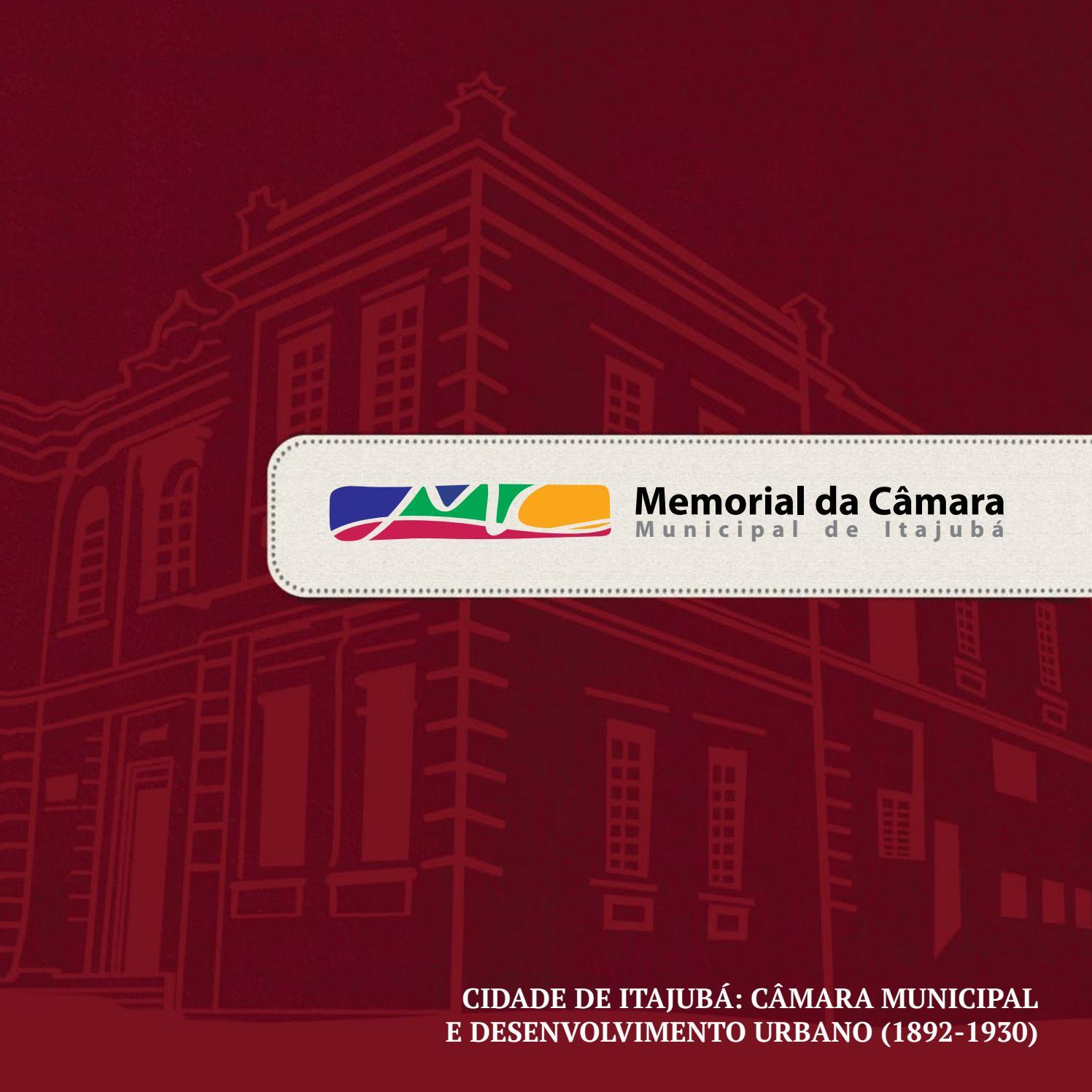 d94d1749f Memorial da Câmara - Livro 3 by Câmera Itajubá - issuu