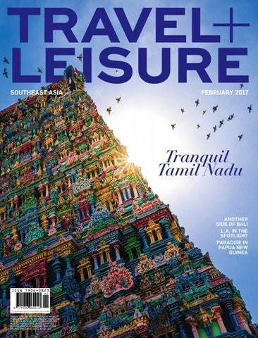 81532db59ae February 2017 by Travel + Leisure Southeast Asia - issuu