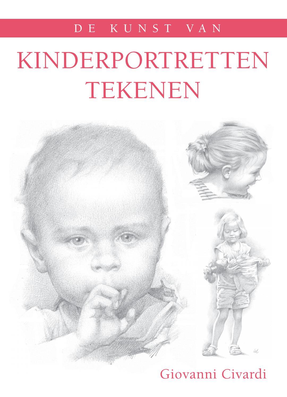 Uitgelezene De kunst van kinderportretten tekenen - Giovanni Civardi by Veen QQ-27