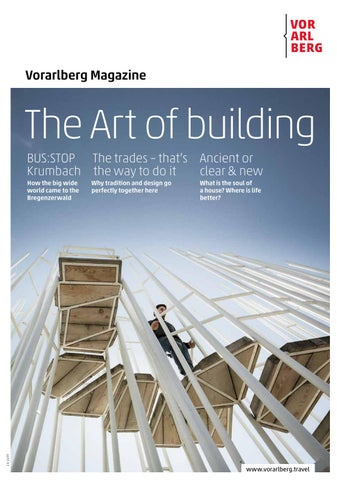 Vorarlberg Magazine The Art Of Building By Vorarlberg Tourismus Gmbh