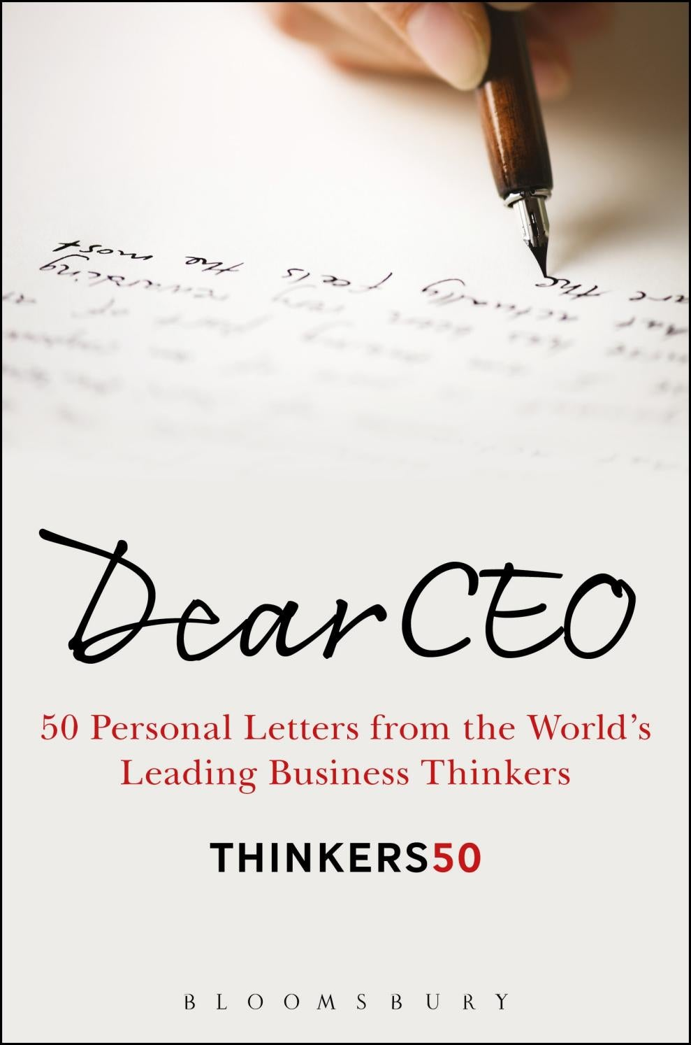 Dear CEO: 50 Personal Letters from the World's Leading