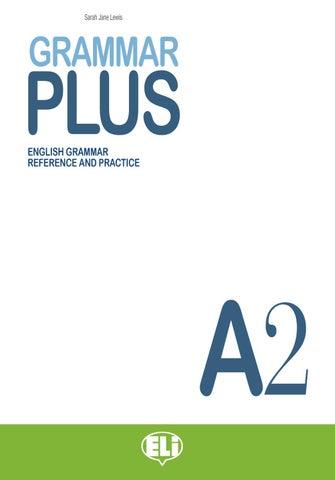 Grammar Plus A2 by ELI Publishing - issuu
