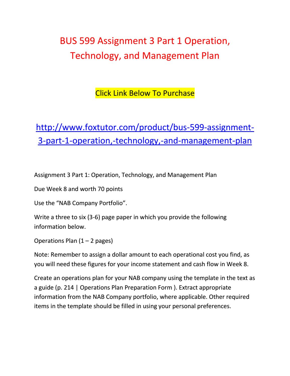 week8 assignment3 View notes - bus 599 week 8 assignment 3 part 1- operation, technology, and  management plan from mgt 431 at university of phoenix running head:.