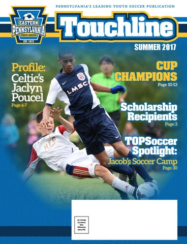 6210fa18a Touchline | Summer 2017 by Eastern Pennsylvania Youth Soccer - issuu