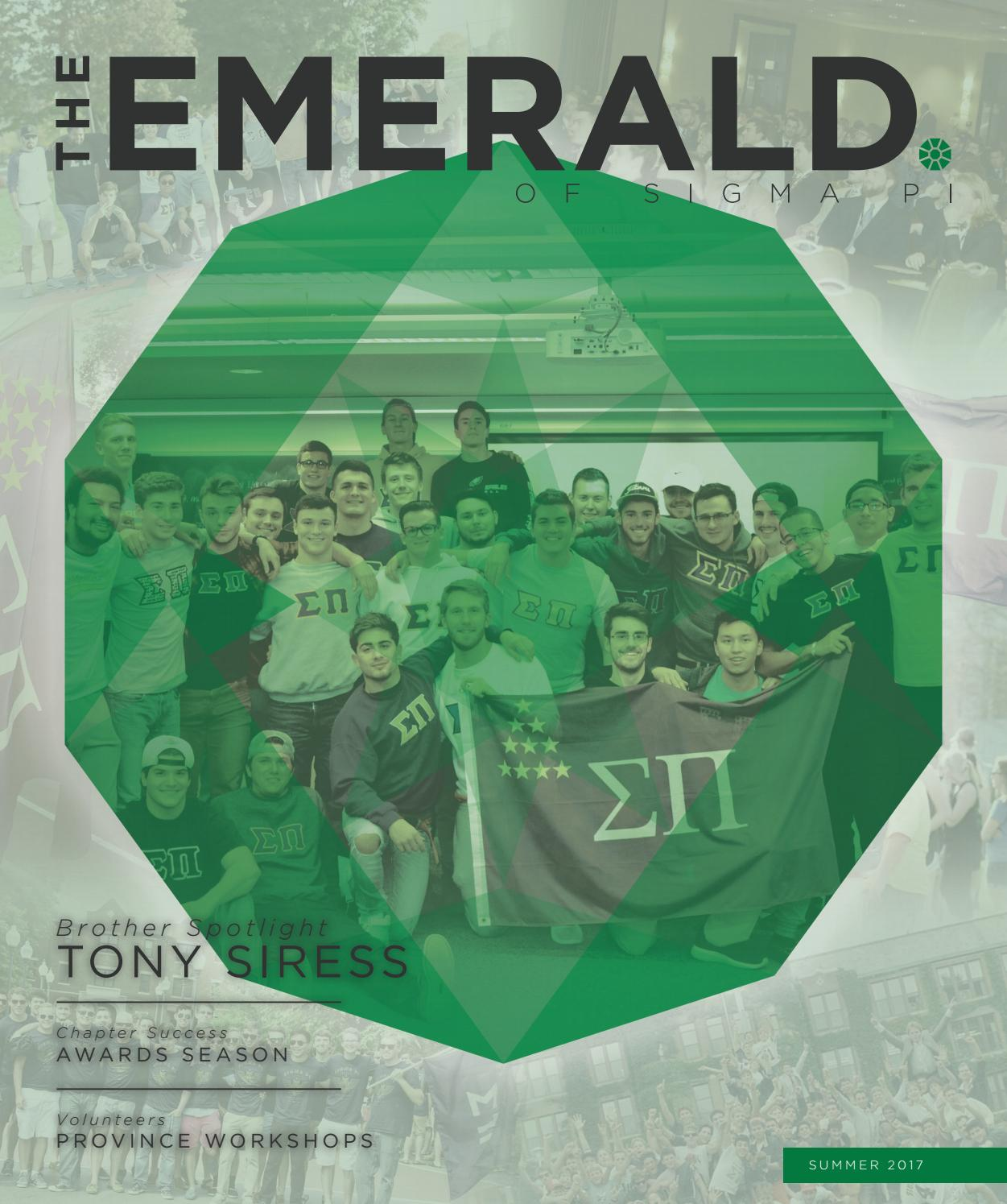 The Emerald - Summer 2017 by Sigma Pi Fraternity - issuu
