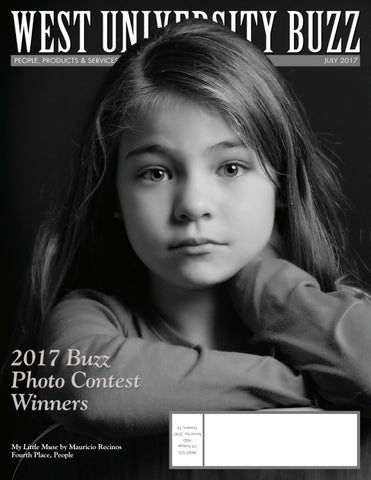 2017 Buzz Photo Contest Winners Houston, TX Permit No. 2047 PAID US Postage  PRSRT STD