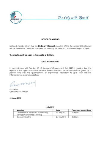 NOTICE OF MEETING Notice is hereby given that an Ordinary Council meeting  of the Devonport City Council will be held in the Council Chambers, ...