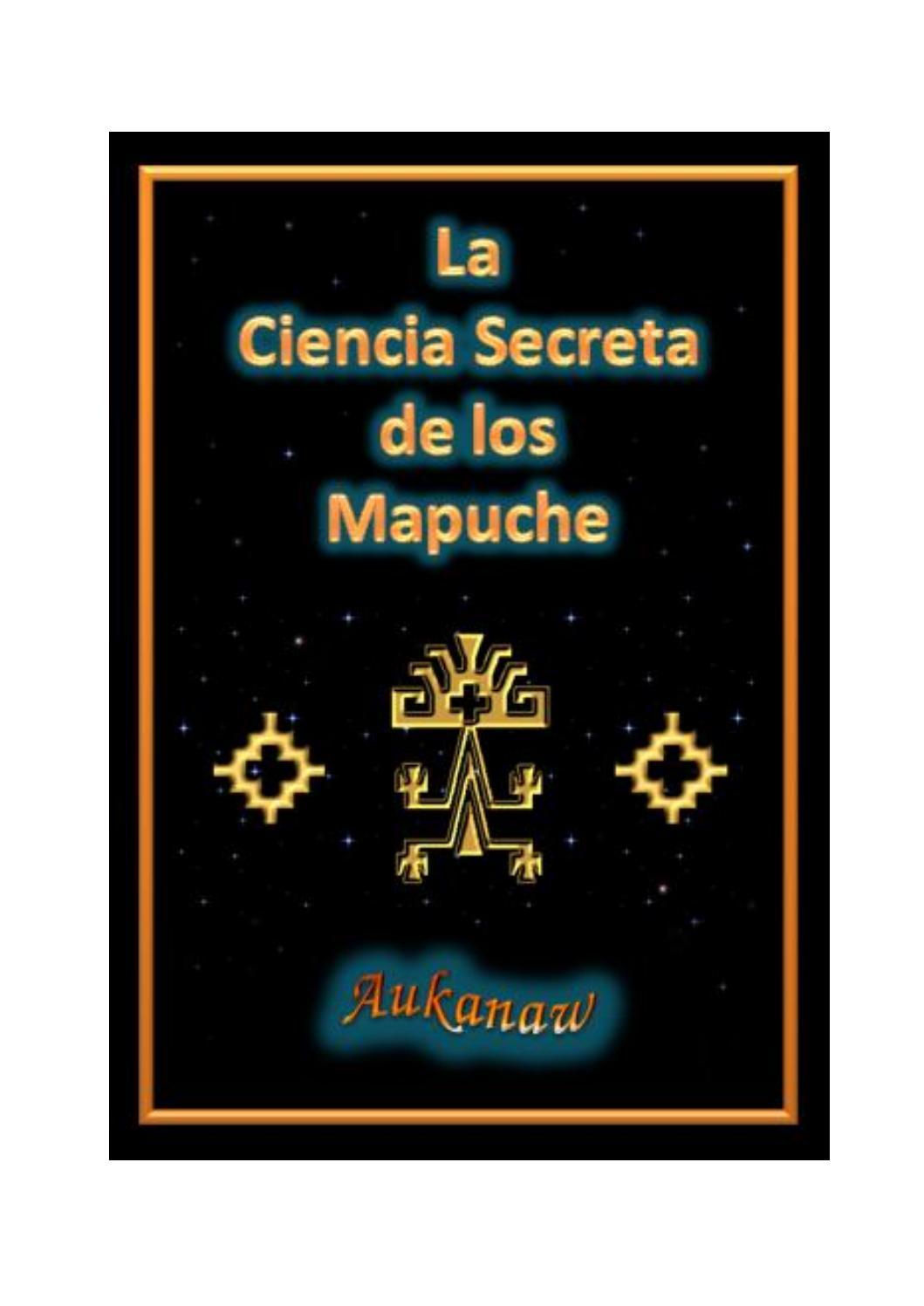 Aukanaw la ciencia secreta de los mapuche by Felipe Veliz - issuu