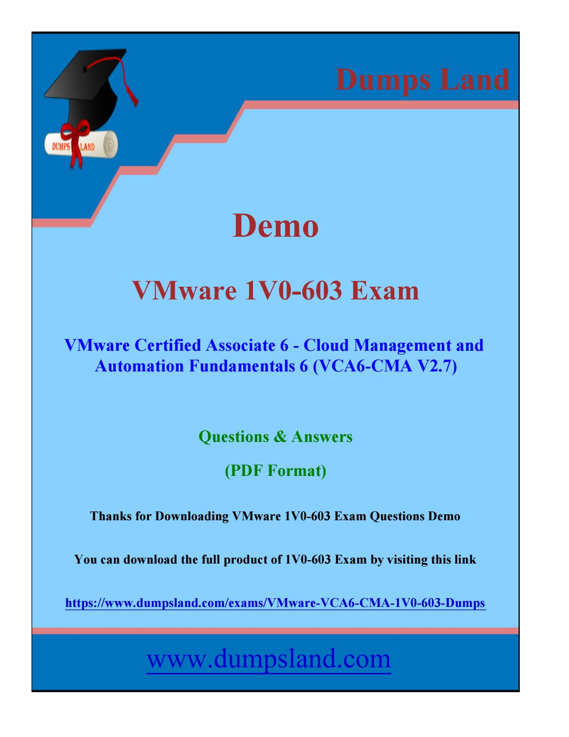Vmware VCA6-CMA 1V0-603 Associate Real PDF Dumps by DumpsLand - issuu
