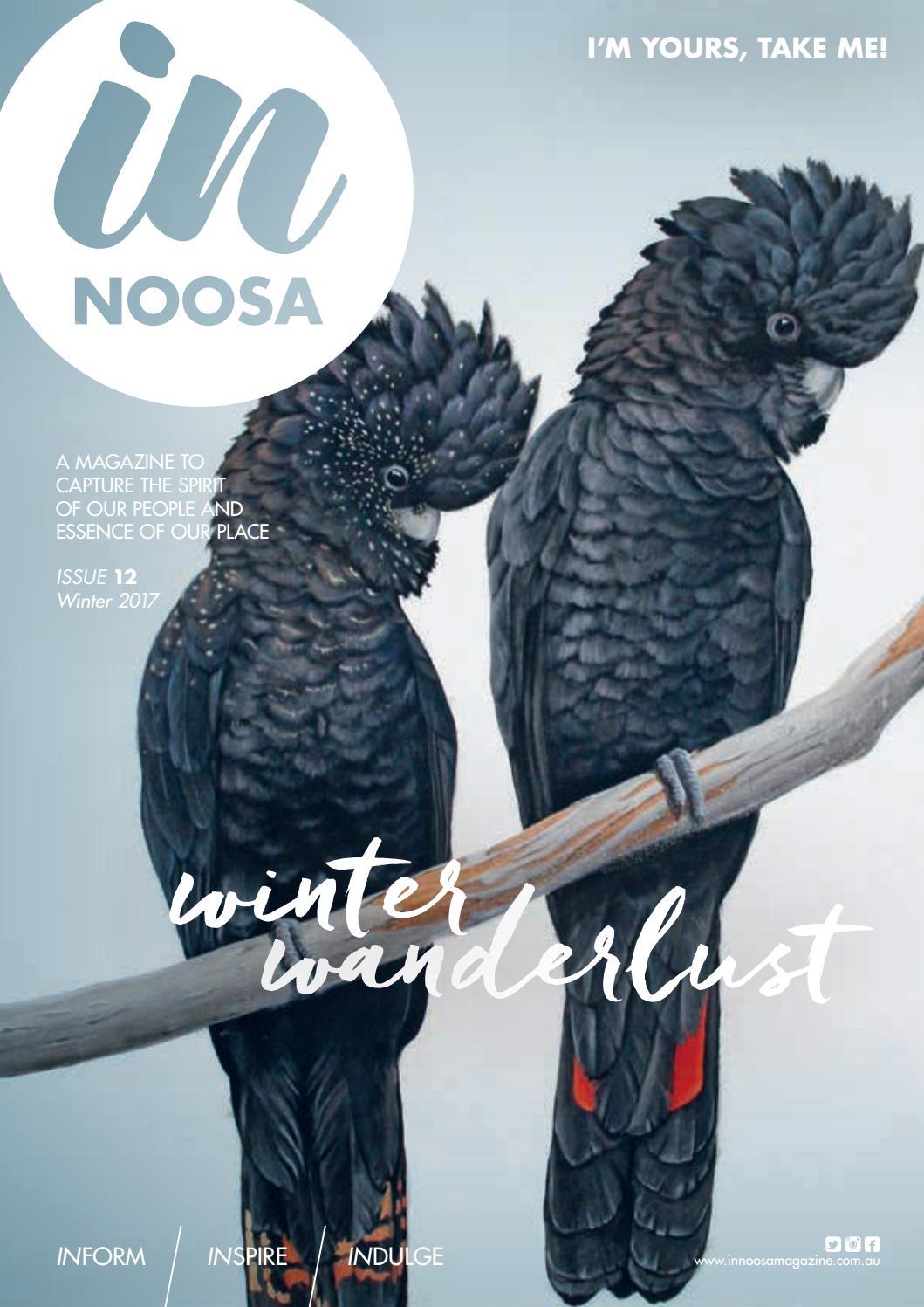 in noosa magazine winter 2017 by in noosa magazine issuu