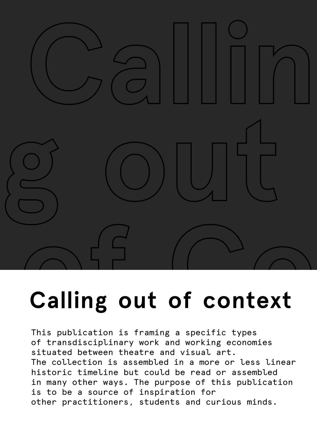 Calling Out Of Context By Joachim Hamou Den Danske Sonic 150r Aggresso Matte Black Boyolali Scenekunstskole Issuu