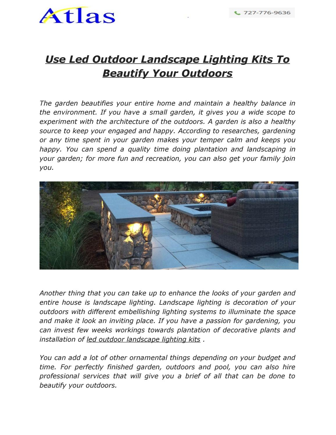 Use Led Outdoor Landscape Lighting Kits To Beautify Your