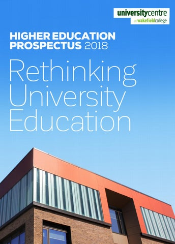 Wakefield College Higher Education Prospectus 2018 by