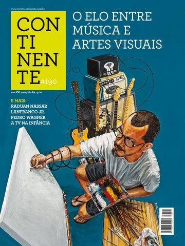 ce86154db26 Continente  190 - Música e Artes Visuais by Revista Continente - issuu