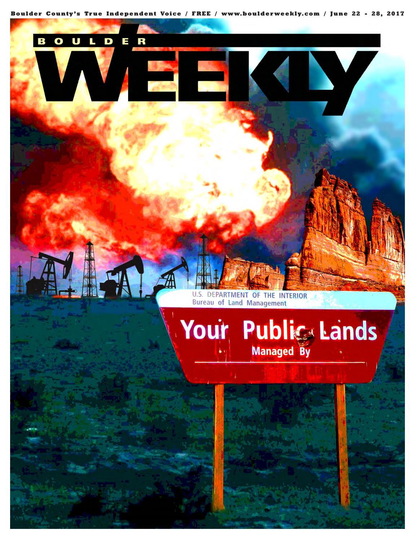 6 22 17 boulder weekly by Boulder Weekly - issuu