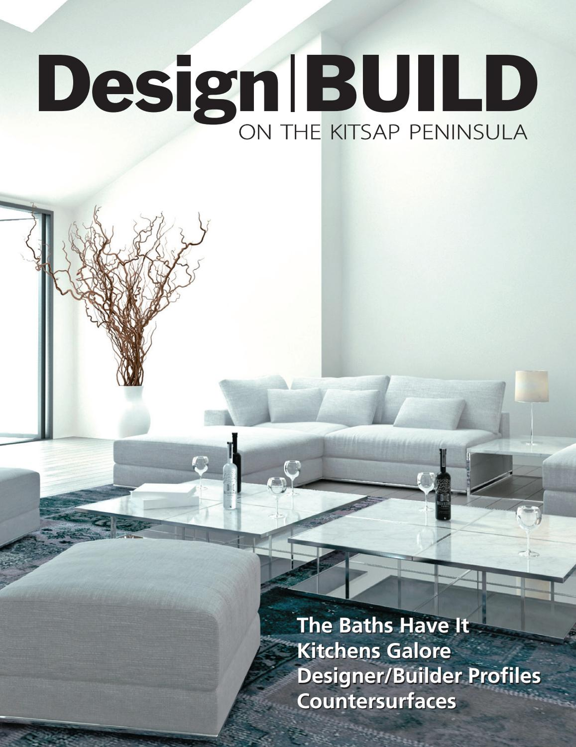 Design BUILD on the Kitsap Peninsula • 2017 Premier Issue by Design ...