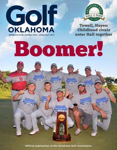 2017 Golf Oklahoma June | July by Golf Oklahoma Magazine - issuu