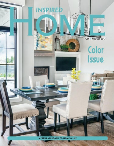 Fargo Inspired Home July August 2017 By Magazine
