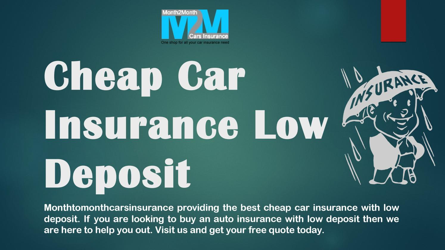 Get Cheap Low Deposit Car Insurance Online Quotes By Month2month007 Issuu