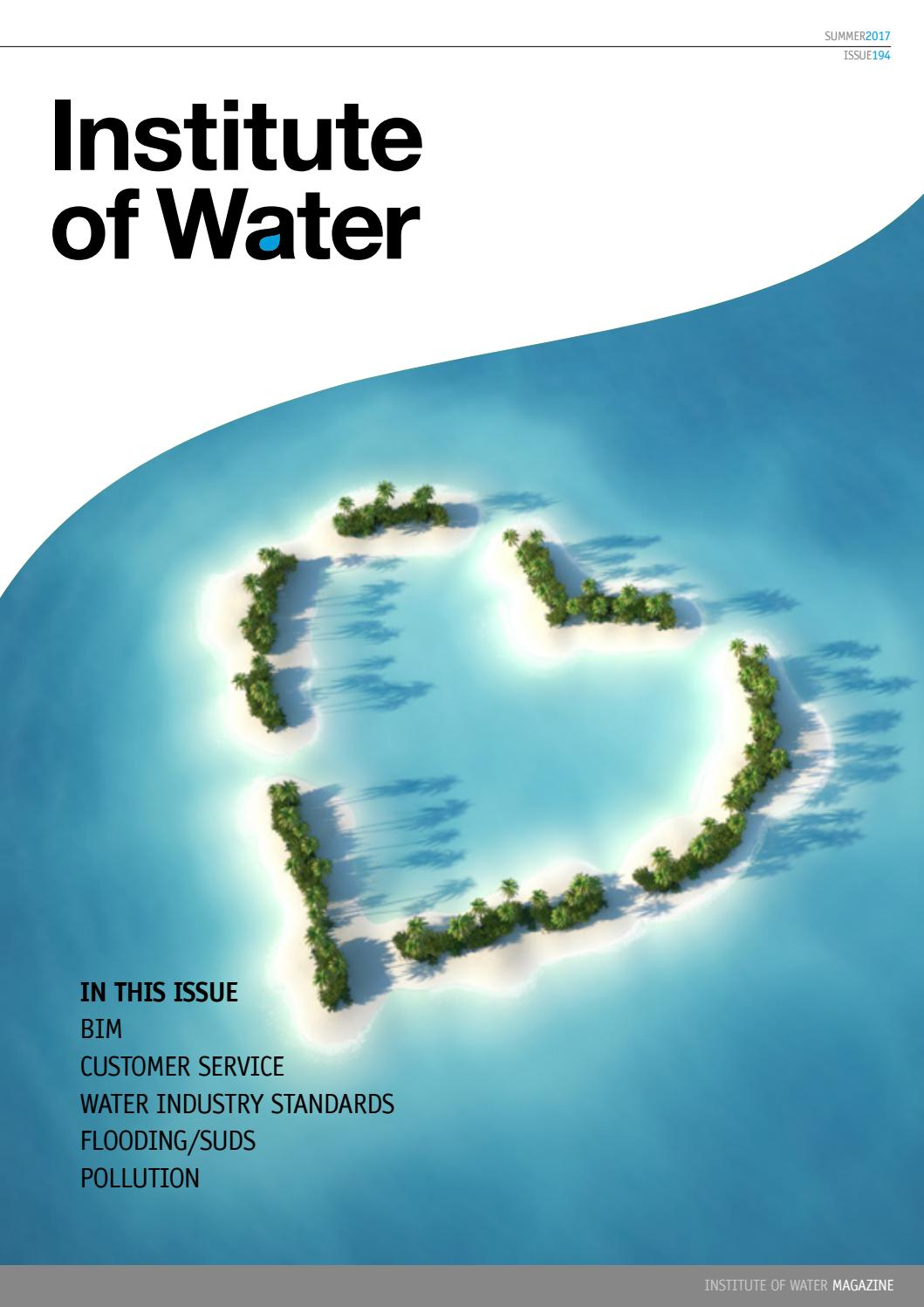 Institute Of Water Magazine Summer 2017 By Institute Of