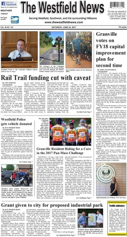 Saturday June 24 2017 By The Westfield News Issuu
