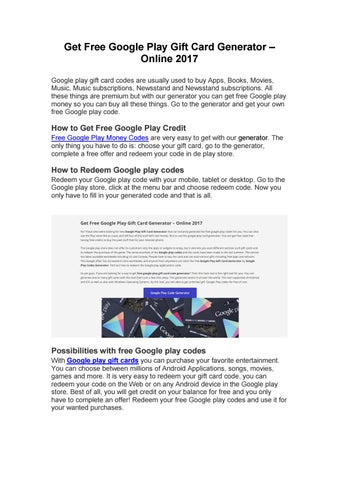 Get Free Google Play Gift Card Generator – Online 2017 Google play gift card codes are usually used to buy Apps, Books, Movies, Music, ...