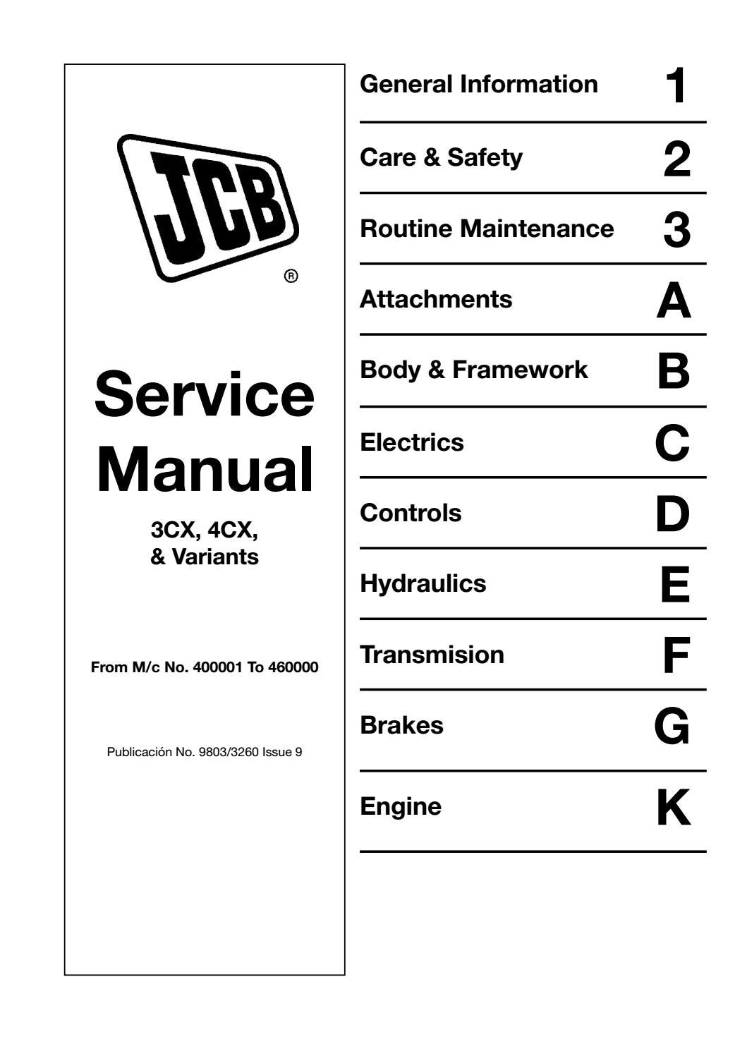 Jcb 4cx backhoe loader service repair manual (sn400001 to 4600000 ...