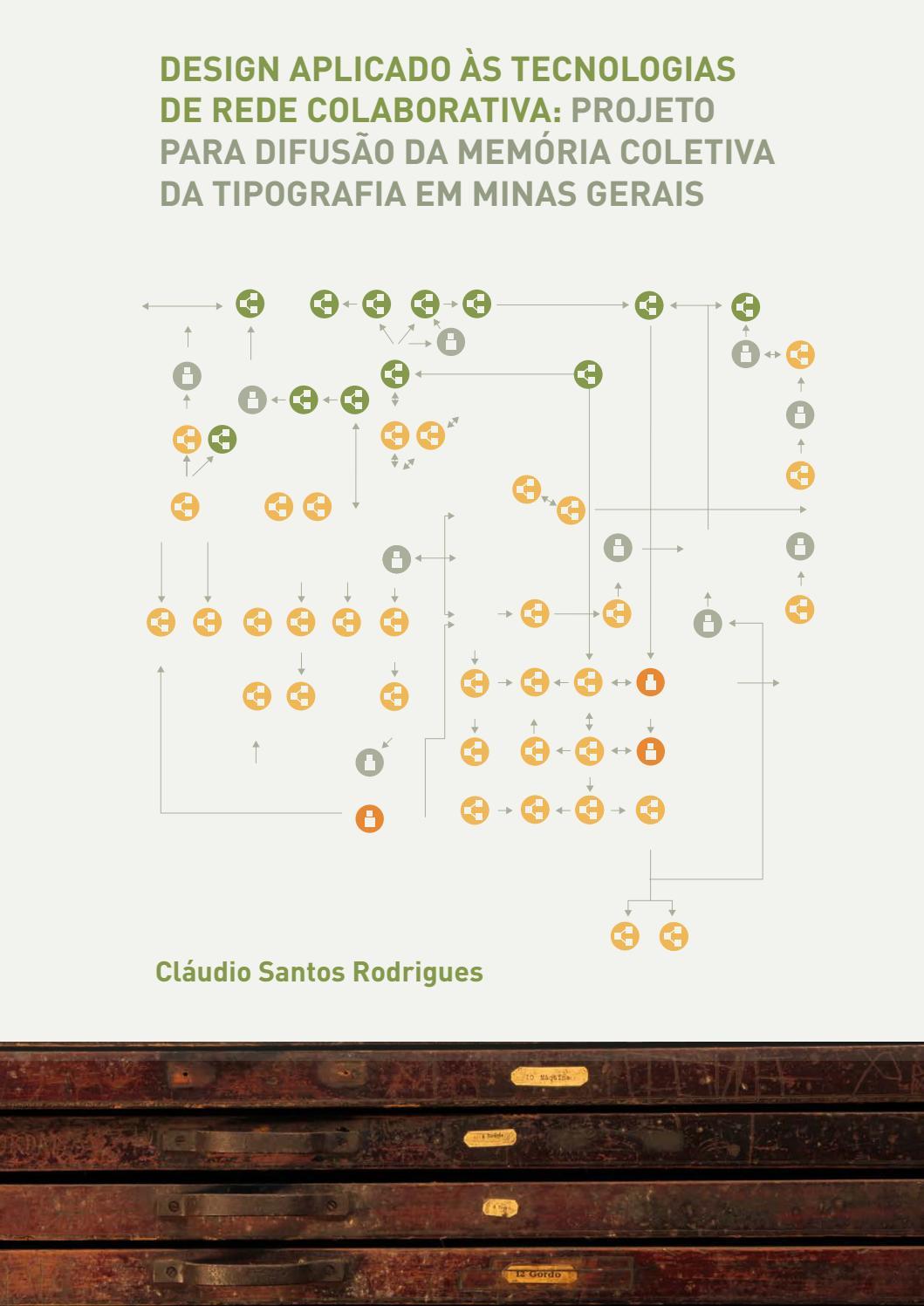 Dissertação de Mestrado | Design Aplicado às Tecnologias de Rede  Colaborativa by Grupo -Grafia - issuu