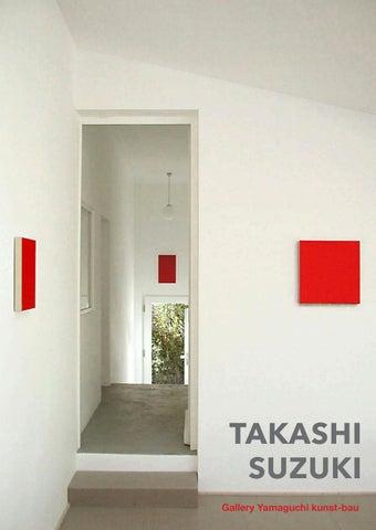 TAKASHI SUZUKI Scarlet Paintings by Gallery Yamaguchi kunst-bau - issuu