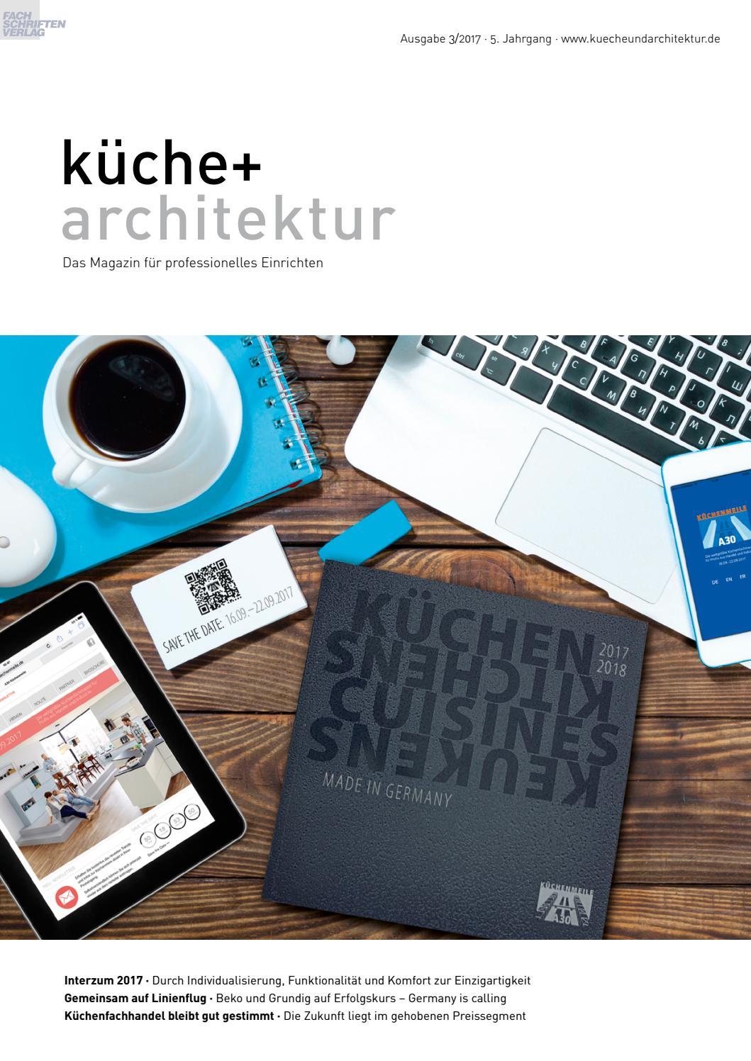 küche + architektur 3/2017 by Fachschriften Verlag - issuu