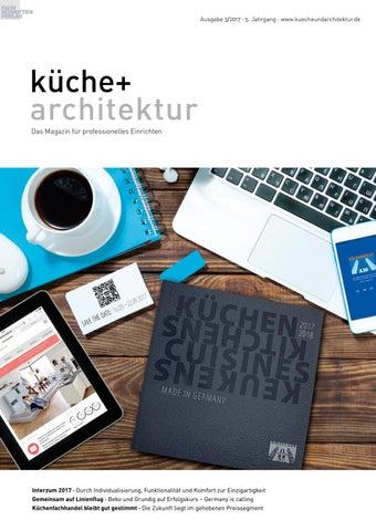 Küche + Architektur 3/2017 By Fachschriften Verlag   Issuu